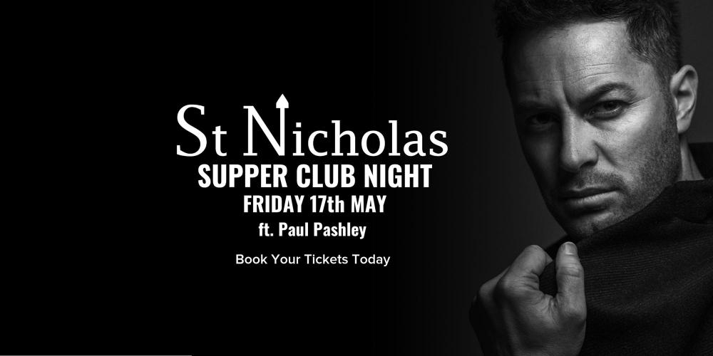 St Nicholas Supper Club ft. Pail Pashley