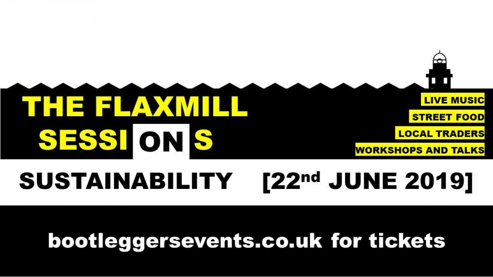 The Flaxmill Sessions On Sustainability
