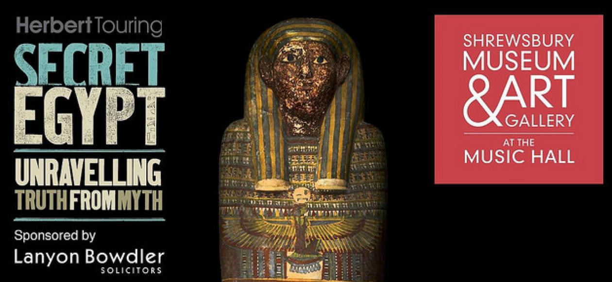 Secret Egypt at the Shrewsbury Museum and Art Gallery. Things to do in Shropshire