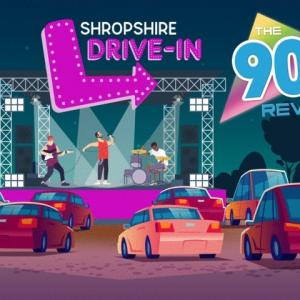 Shropshire Drive-In: 90s Revival Live