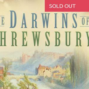 The Darwins of Shrewsbury a talk by Author Andrew Patterson