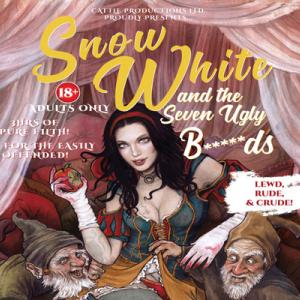 Snow White and the Seven Ugly B*****ds