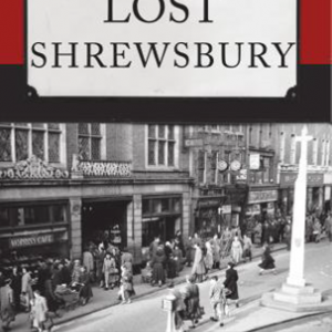 Lost Shrewsbury